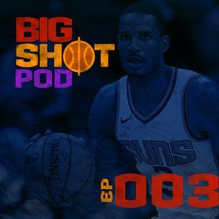 A Primeira Troca da Temporada — Big Shot Pod 003