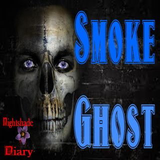 Smoke Ghost | Shadow Man Story | Podcast
