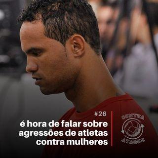 OCA#26 - É hora de falar sobre agressões de atletas contra mulheres, com Roberta (Nina) Cardoso