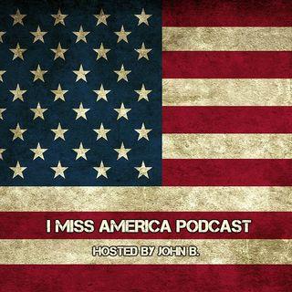 I MISS AMERICA- EP1