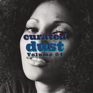 Curated Dust 04 - Funky Jazzy Dusty Grooves