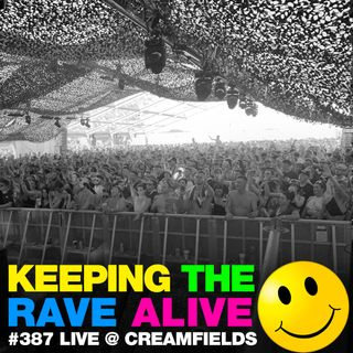 Episode 387: Live at Creamfields!