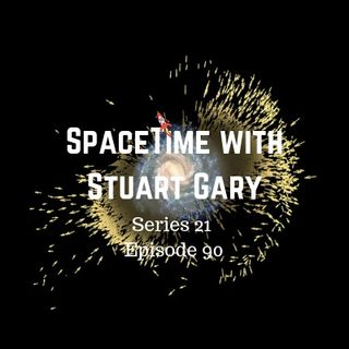 90: Giant Galactic Impact Shaped the Milky Way - SpaceTime with Stuart Gary Series 21 Episode 90