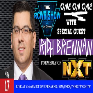 Ep. 462 with Rich Brennan (FRM of WWE NXT) 5-17-16