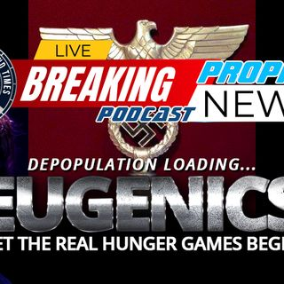 NTEB PROPHECY NEWS PODCAST: Are We Right Now Watching The Long Called For Global Depopulation Demanded By The New World Order Eugenicists?