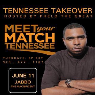 TENNESSEE TAKEOVER, Hosted By Phelo the Great (SG: Jabbo The Macnificent)