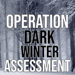 #239 - Dark Winter is Back : Prepare Now!