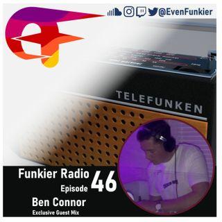 Funkier Radio Episode 46 (Ben Connor Guest Mix)