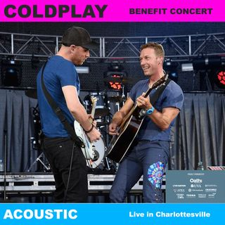 Coldplay - Acoustic Live in Charlottesville - benefit concert - Full Concert / Full Show