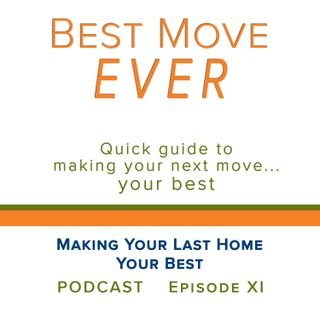 Ep 11 Making Your Last Home Your Best