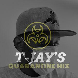 TJAYs Quarantine Mix Part 3