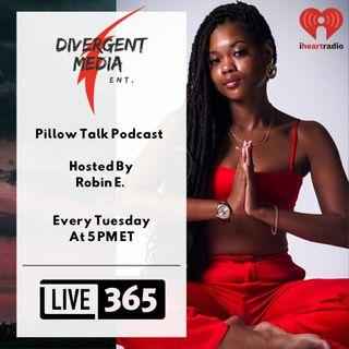 Pillow Talk Podcast Episode 1