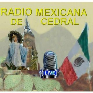RADIO MEXICANA DE CEDRAL 16 AGO AM