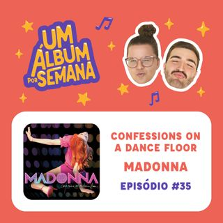 #35 Confessions On A Dance Floor - Madonna
