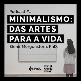 Minimalismo: das artes para a vida