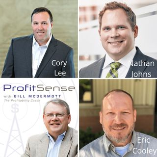 ProfitSense with Bill McDermott, Episode 13: Cory Lee, Martin Concrete Construction, Nathan Johns, MendenFreiman, LLP, and Eric Cooley, Stra