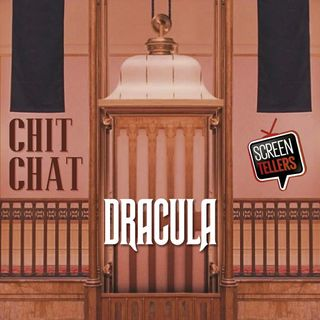 Chit Chat - Dracula