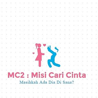 Misi Cari Cinta : The End of A Love Story