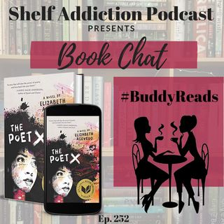#BuddyReads Discussion of The Poet X | Book Chat