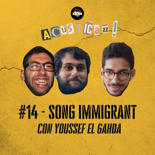 Song Immigrant - con Youssef El Gahda | #14