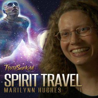Marilynn Hughes | Spirit Travel | Ascending Higher