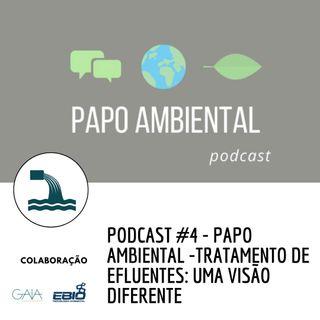 Podcast #4 - Tratamento de efluentes: Uma visão diferente