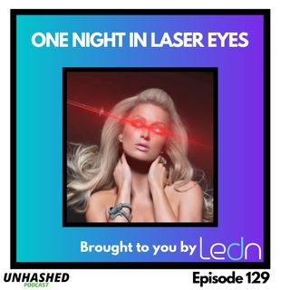 One Night In Laser Eyes