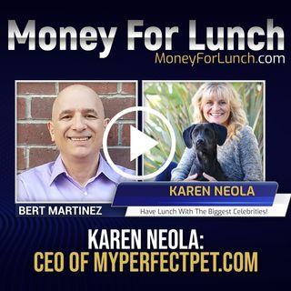 Karen Neola, CEO of MyPerfectPet.com Joins Bert Martinez