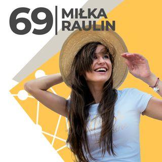 Miłka Raulin-podjęłam w swoim życiu wiele dobrych decyzji-Siła Marzeń