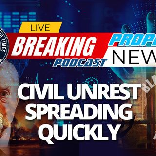 NTEB PROPHECY NEWS PODCAST: George Soros And Bussed-In Black Lives Matter Agitators Turn Minneapolis Into A Fiery, Burning War Zone
