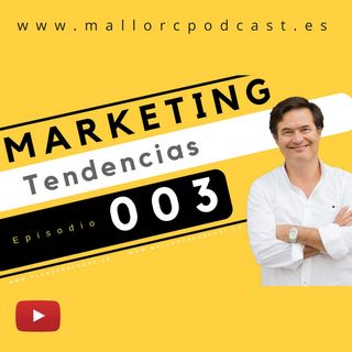 Tendencias en marketing 003