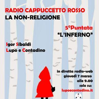 Radio Cappuccetto Rosso | Cinque | L'Inferno