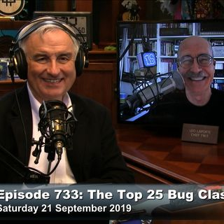 Security Now 733: Top 25 Bug Classes