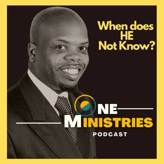 What Does God Know? -Does He Ever Not Know | NaRon Tillman
