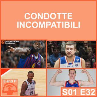 S01E32 - Condotte incompatibili (con Nicolò Fiumi)