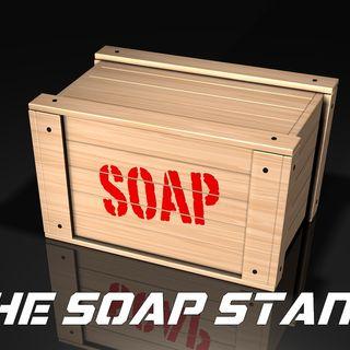 "Soap Stand #1: ""Gunmen and Fake News"""