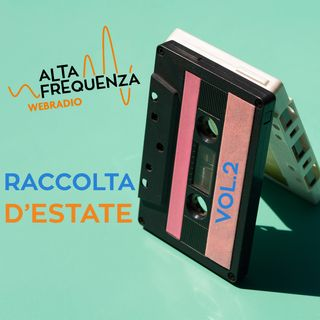 Raccolte d'Estate -Vol.2
