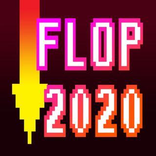 FLOP - I giochi bocciati del 2020