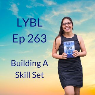 Ep 263 - Building a New Skill