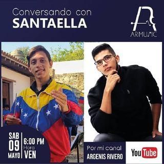 Argenis Rivero Conversando con Santaella Cap: 2
