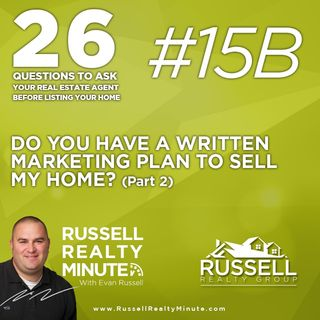 What is your written marketing plan to sell my home? Part 2