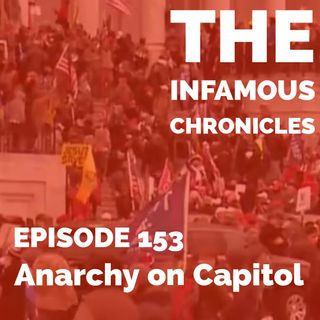 E153: Anarchy on Capitol 🚔