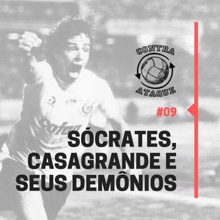 OCA#09 - Sócrates, Casagrande e Seus Demônios (com Gilvan Ribeiro)