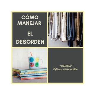 EL MANEJO DEL DESORDEN