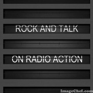 RADIO ACTION ROCK AND TALK (Platter and Chatter) - May 20-20