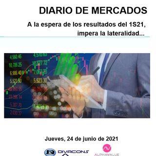 DIARIO DE MERCADOS Jueves 24 Junio