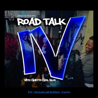 Road Talk - Ghetto Girl Blue speaks casually with Strawberry Lemonade about Loving Black Men and Raising Black Sons