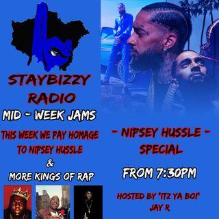 "StayBizzyRadio: Ep.15 - Mid Week Jams - Nipsey Hussle Tribute Hosted BY ""Itz Ya Boi"" Jay R"