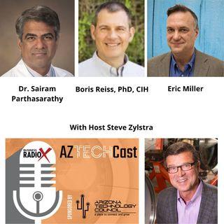 AZ TECHCAST EP1 Covid19 with University of Arizona Dr Sairam Parthasarathy and Dr Boris Reiss PADT CEO Eric Miller and AZ Tech Council CEO S