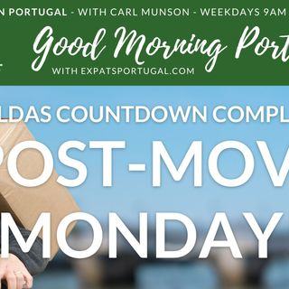 Post-move Monday on Good Morning Portugal! From Anadia to Fanadia